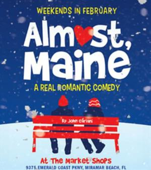 Almost Maine Comes to Destin